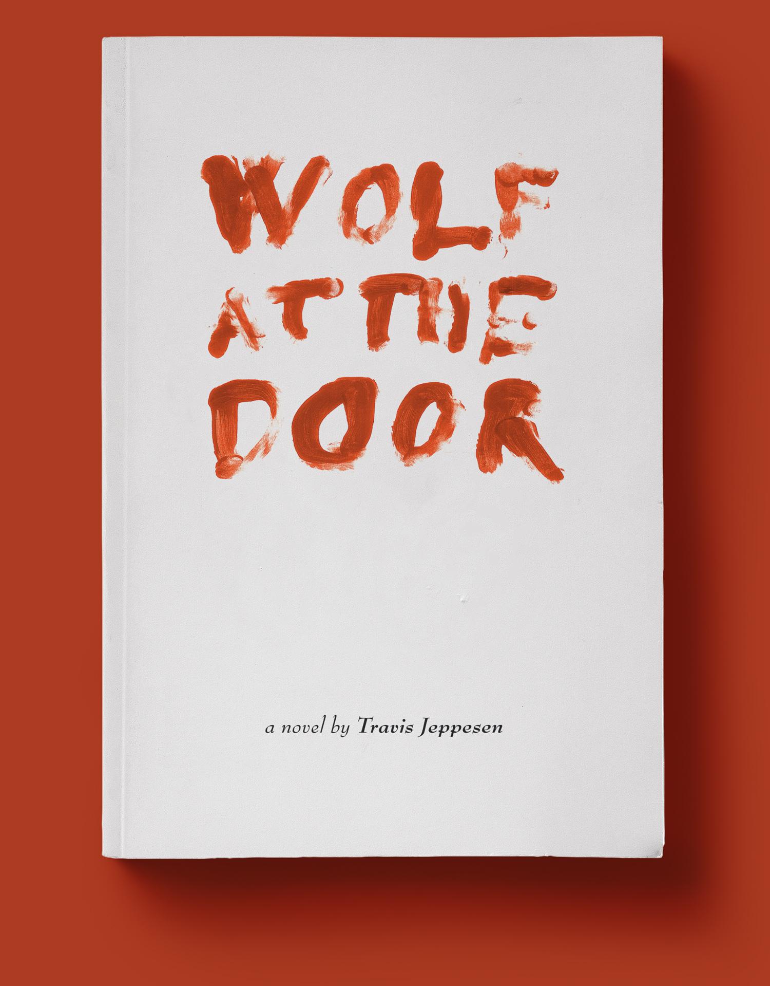 Mario Dzurila Book Cover Design Travis Jeppesen Wolf At The Door